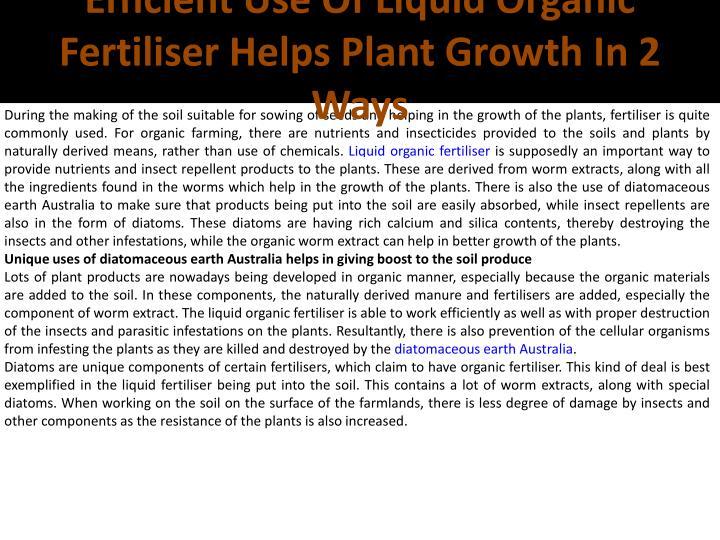 Efficient Use Of Liquid Organic Fertiliser Helps Plant Growth In 2 Ways