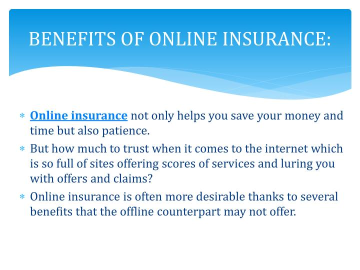 BENEFITS OF ONLINE INSURANCE:
