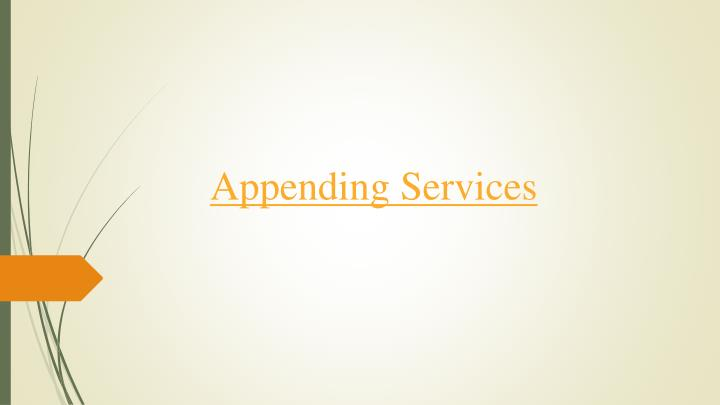 Appending services