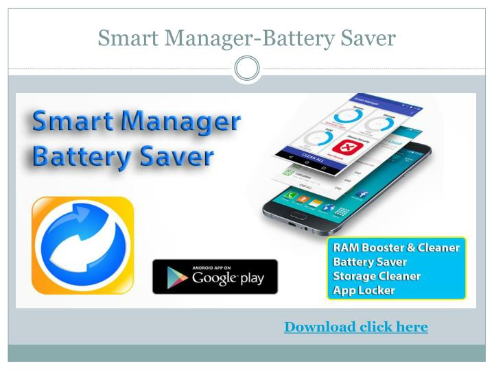 Smart manager battery saver