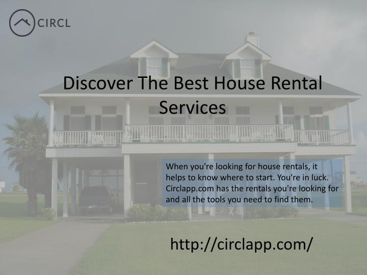 Discover the best house rental services