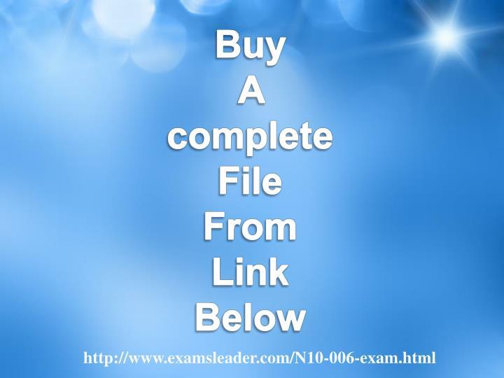 http://www.examsleader.com/N10-006-exam.html