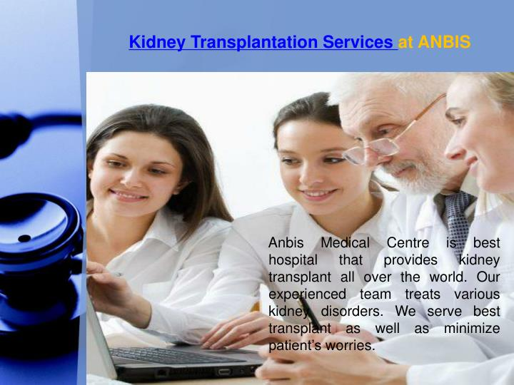 Kidney transplantation services at anbis