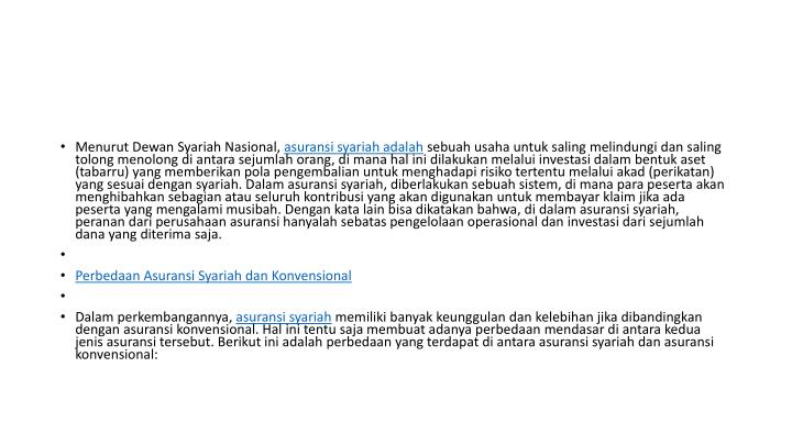 Menurut Dewan Syariah Nasional,