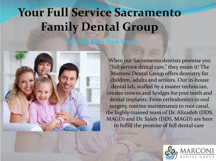 Your Full Service Sacramento Family Dental Group