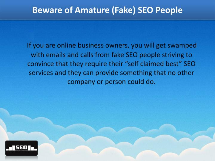 Beware of amature fake seo people1