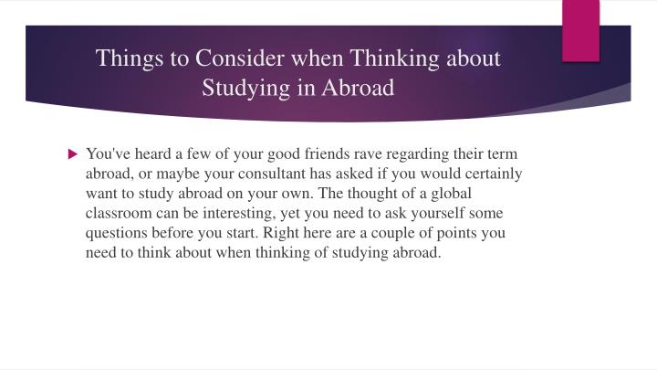 Things to consider when thinking about studying in abroad