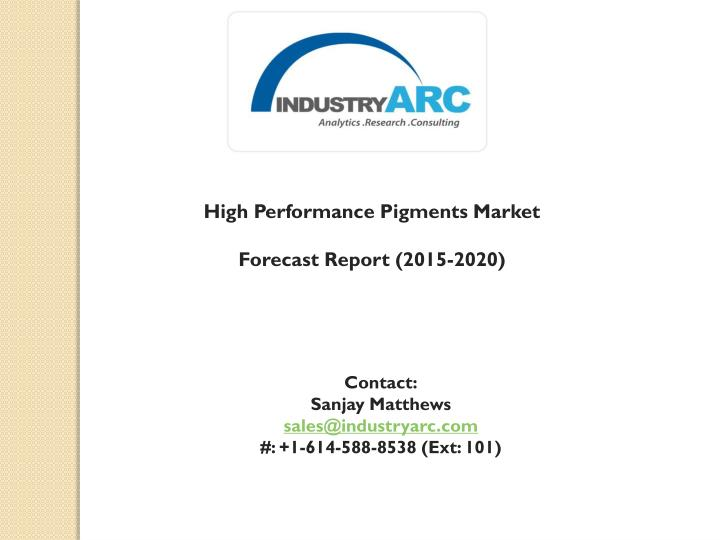 High Performance Pigments Market