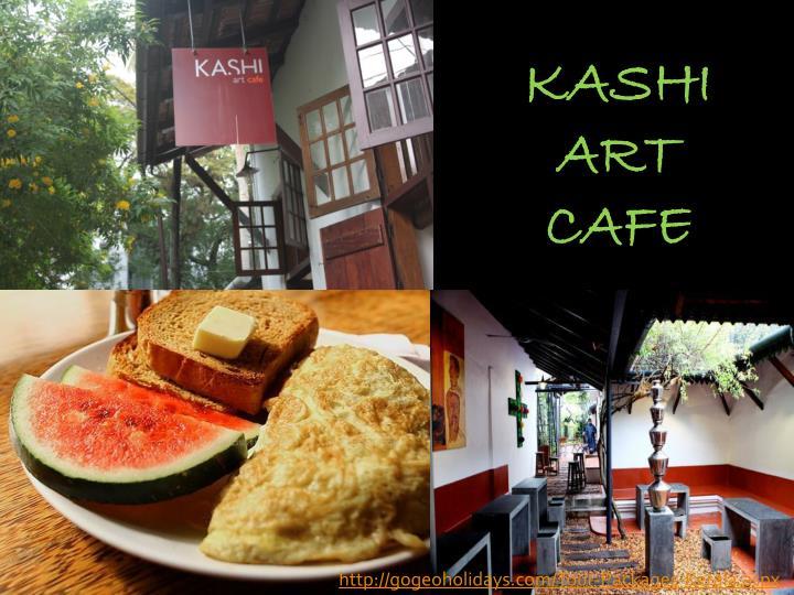 KASHI ART CAFE