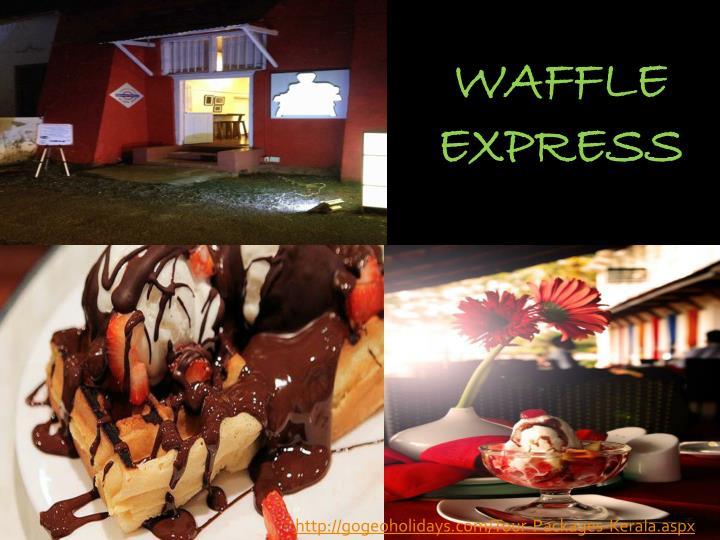 WAFFLE EXPRESS
