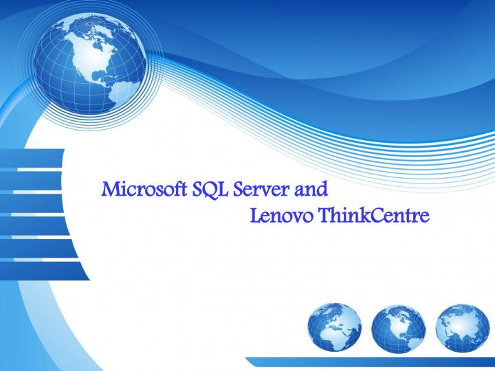 Microsoft SQL Server and