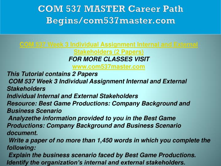 COM 537 MASTER Career Path Begins/com537master.com