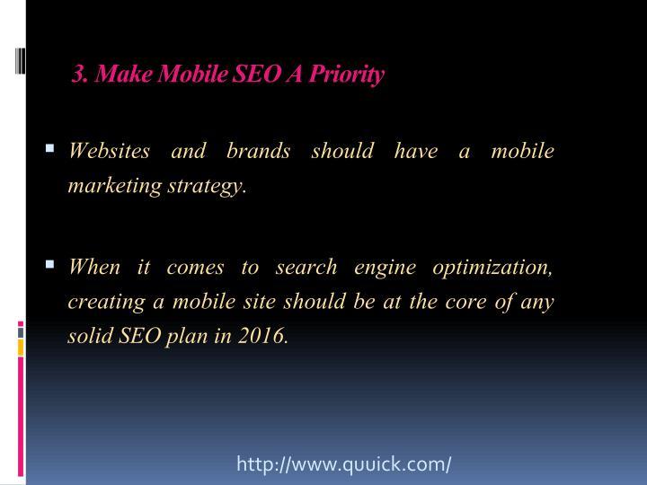 3. Make Mobile SEO APriority