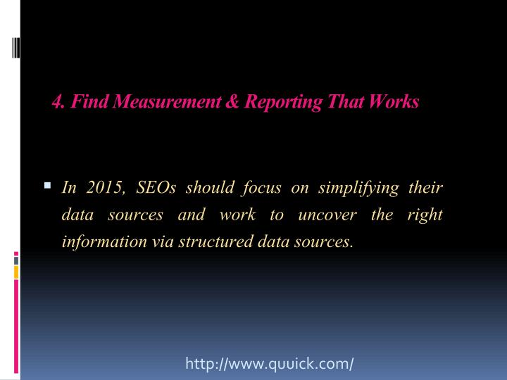 4. Find Measurement & Reporting That Works