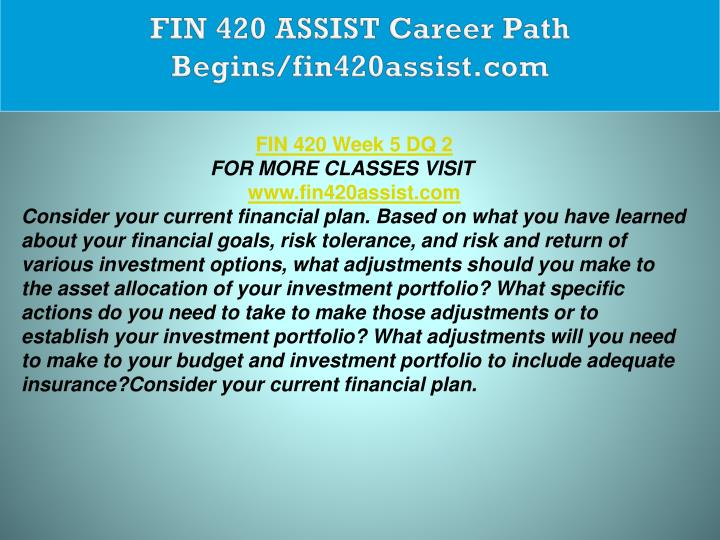 FIN 420 ASSIST Career Path Begins/fin420assist.com