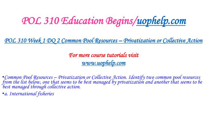 POL 310 Education Begins/