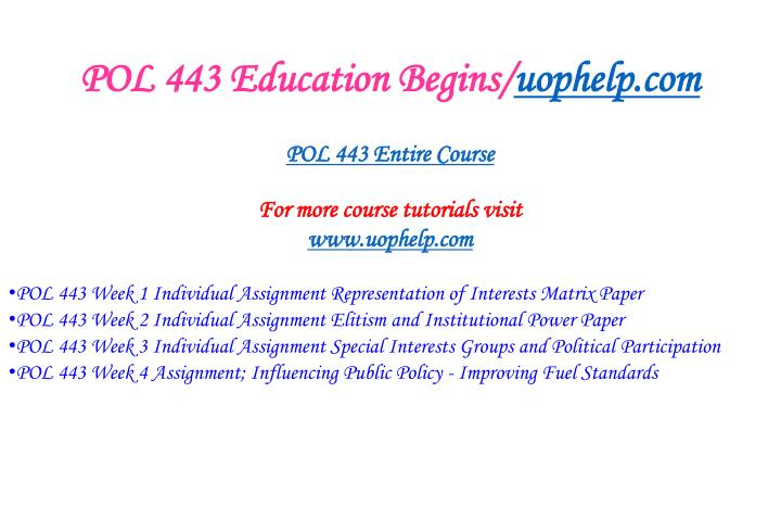 Pol 443 education begins uophelp com1