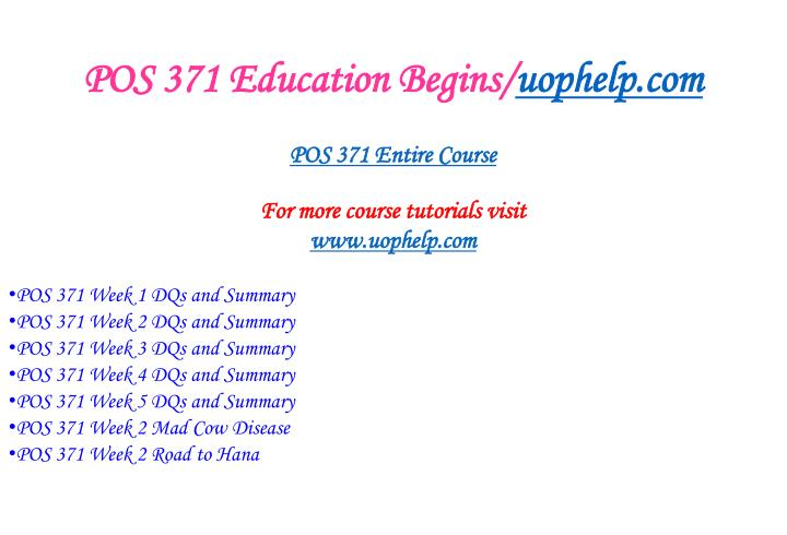 Pos 371 education begins uophelp com1