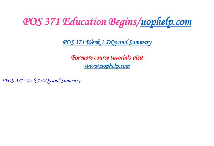 Pos 371 education begins uophelp com2