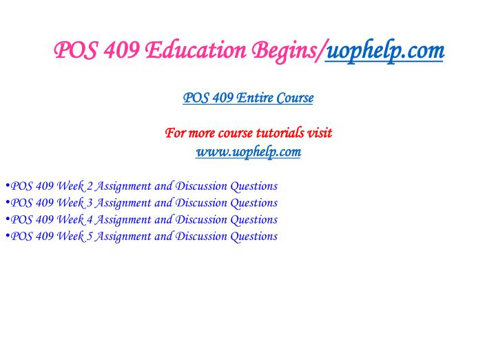 Pos 409 education begins uophelp com1