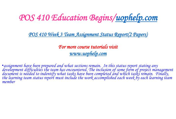 POS 410 Education Begins/