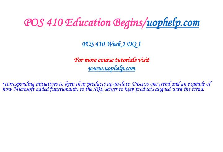 Pos 410 education begins uophelp com2