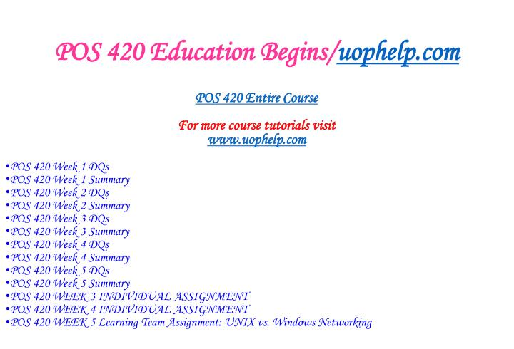 Pos 420 education begins uophelp com1