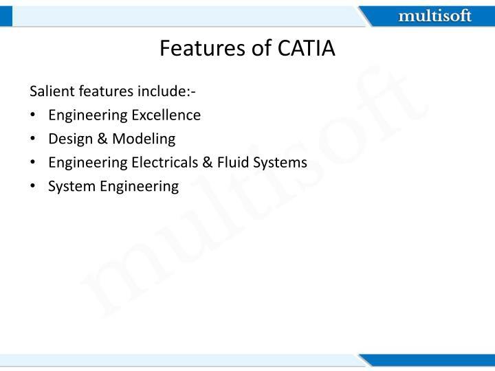 Features of CATIA