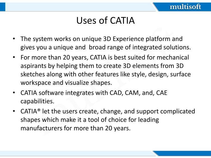 Uses of CATIA
