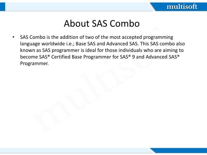 About SAS Combo