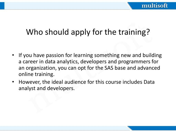 Who should apply for the training?