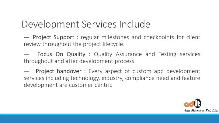 Development Services Include