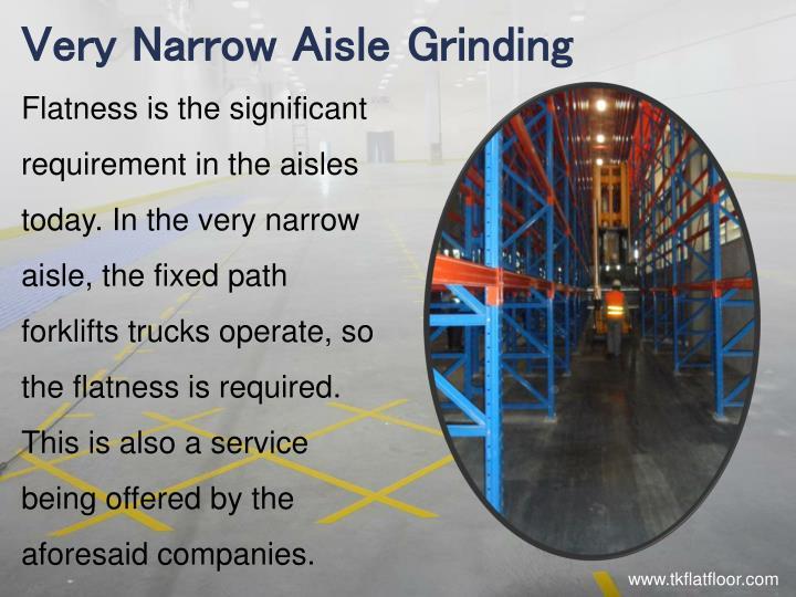 Very Narrow Aisle Grinding