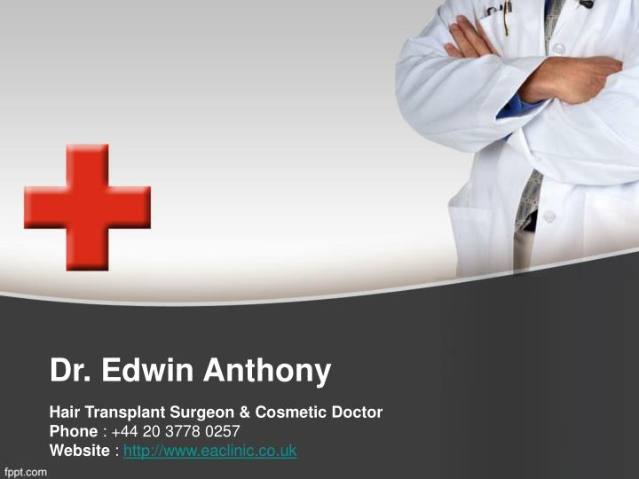 Dr edwin anthony