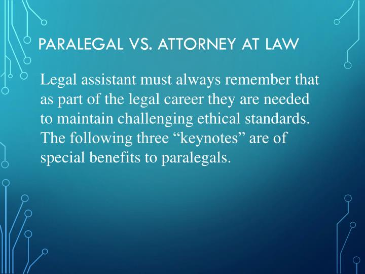 Paralegal vs. Attorney at Law