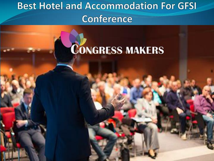 Best Hotel and Accommodation For GFSI