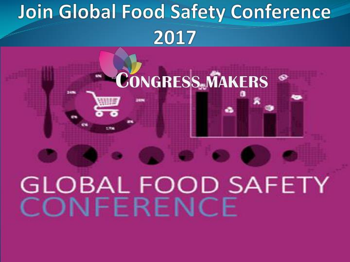 Join global food safety conference 2017