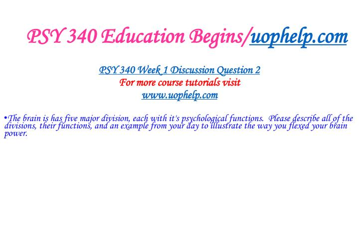 PSY 340 Education Begins/