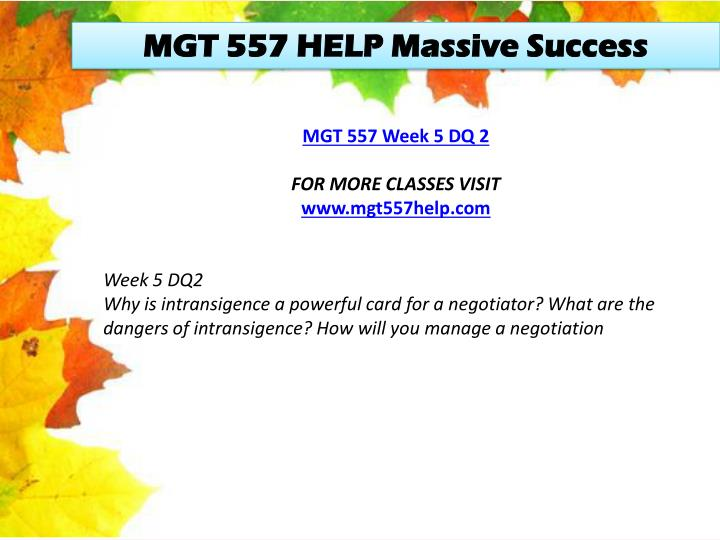 MGT 557 HELP Massive Success