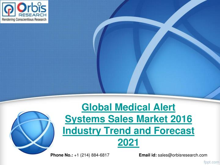 Global Medical Alert Systems Sales Market 2016 Industry Trend and Forecast 2021