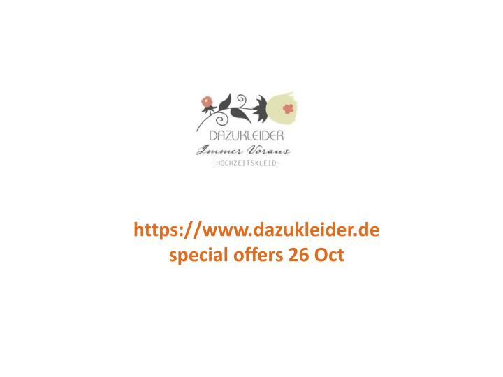 Https://www.dazukleider.despecial offers 26 Oct