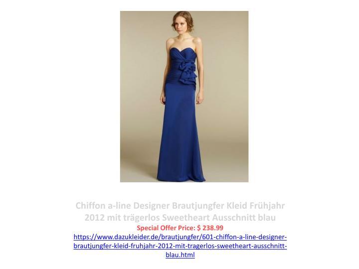 Chiffon a-line Designer Brautjungfer Kleid Frühjahr 2012 mit trägerlos Sweetheart Ausschnitt blau