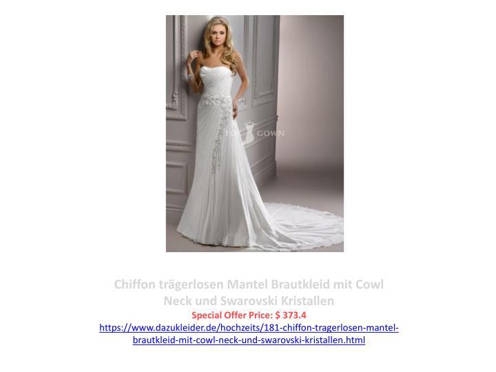 Chiffon trägerlosen Mantel Brautkleid mit Cowl Neck und Swarovski Kristallen