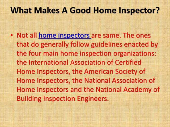What Makes A Good Home Inspector?