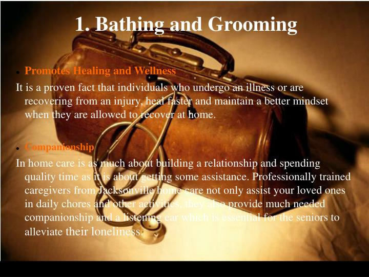 1. Bathing and Grooming