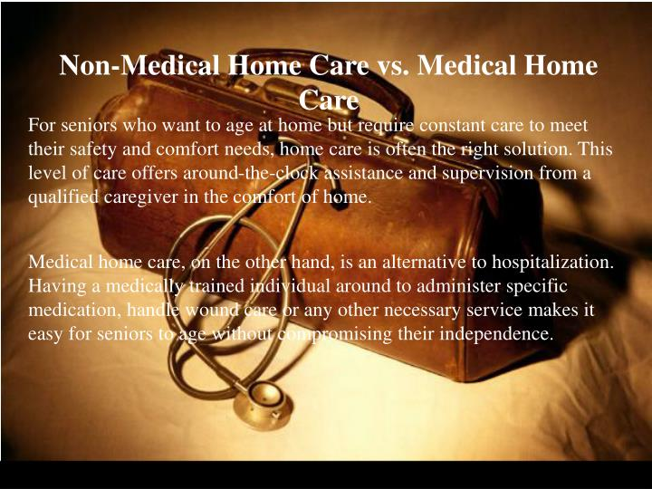 Non-Medical Home Care vs. Medical Home Care