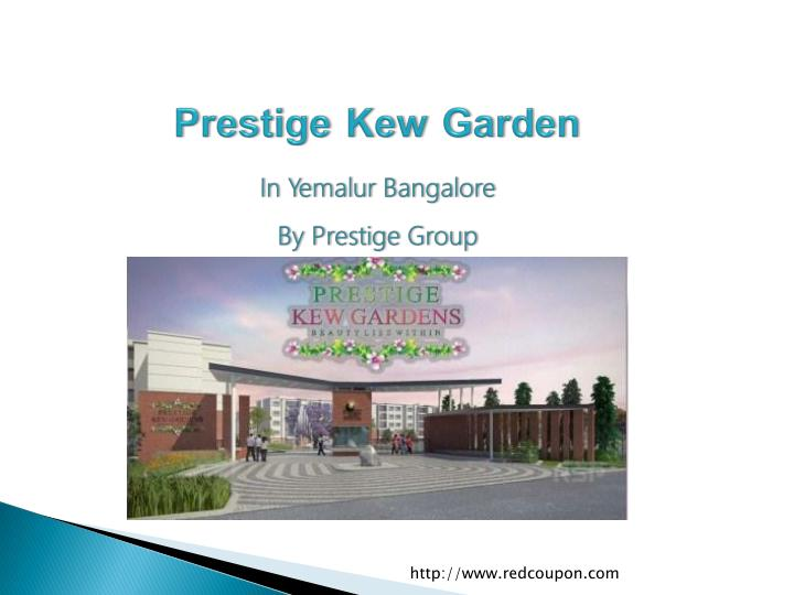 prestige kew garden in yemalur bangalore by prestige group