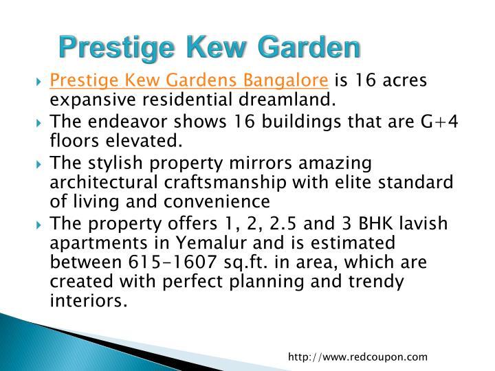 Prestige Kew Garden