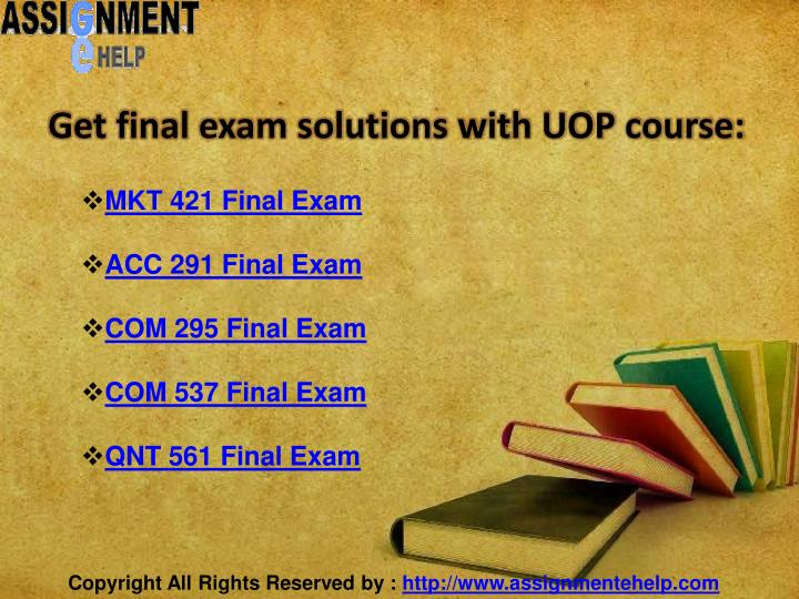 Get final exam solutions with UOP course:
