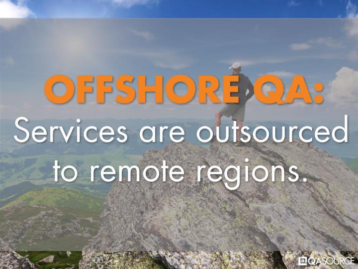 OFFSHORE QA:
